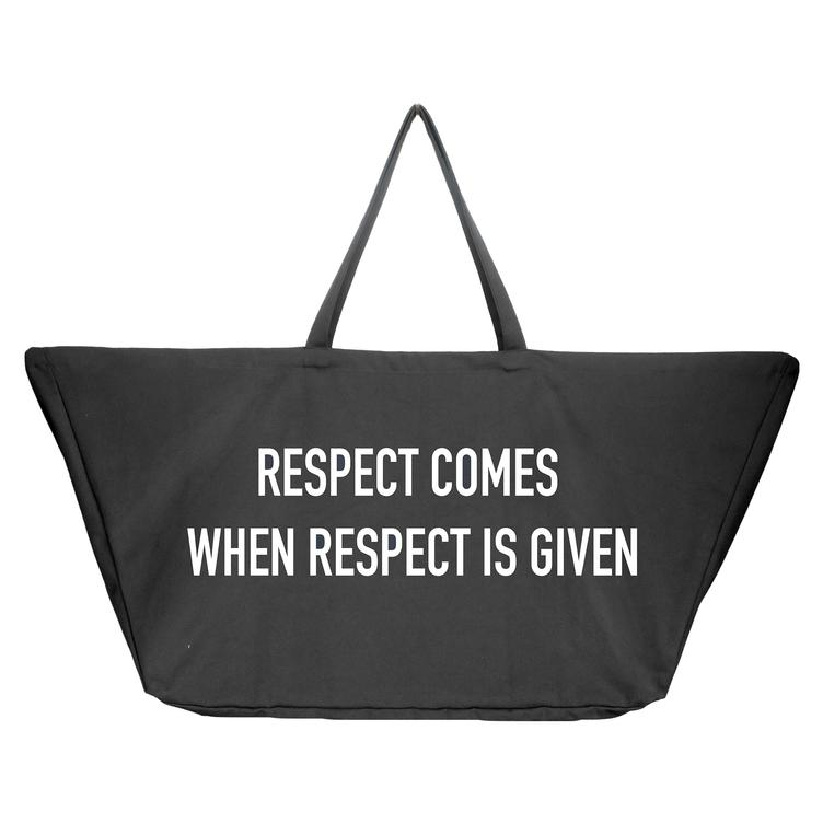 Big Long Bag II - RESPECT COMES WHEN RESPECT IS GIVEN